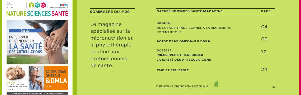Au sommaire du numéro 29 du magazine Nature Sciences Santé